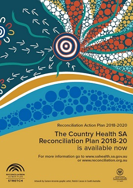 Country Health SA Reconciliation Action Plan 2018-2020